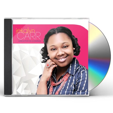 Jekalyn Carr Greater Is Coming CD