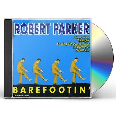 Robert Parker BAREFOOTIN CD