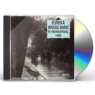 Eureka Brass Band IN REHEARSAL 1956 CD