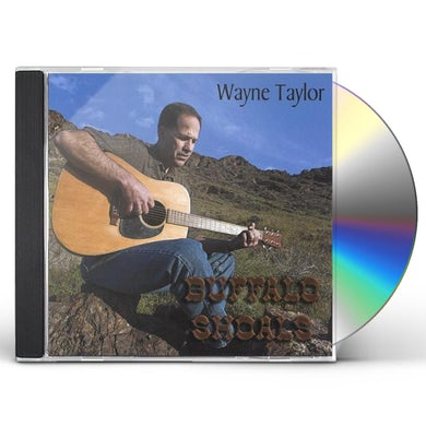 Wayne Taylor BUFFALO SHOALS CD