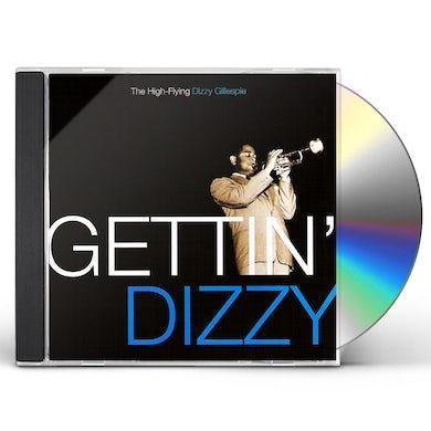 GETTIN DIZZY: THE HIGH FLYING DIZZY GILLESPIE CD