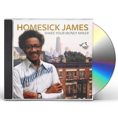 Homesick James SHAKE YOUR MONEY MAKER CD