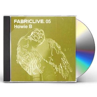 Howie B FABRIC LIVE 5 CD