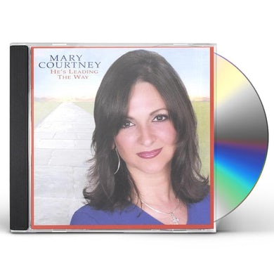 Mary Courtney HES LEADING THE WAY CD