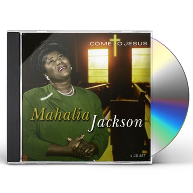 Mahalia Jackson COME TO JESUS CD