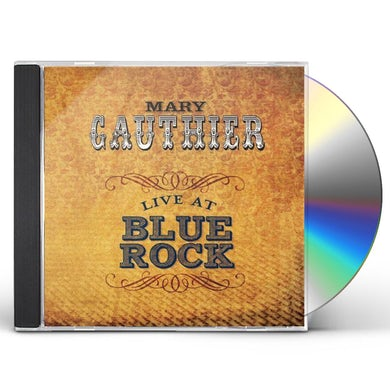Mary Gauthier LIVE AT BLUE ROCK CD