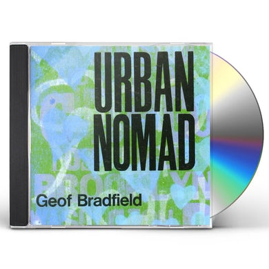 Geof Bradfield URBAN NOMAD CD