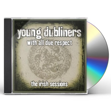 Young Dubliners WITH ALL DUE RESPRCT CD