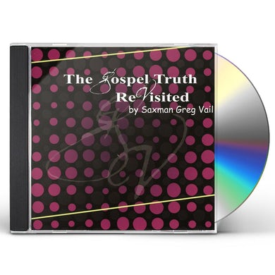 GOSPEL TRUTH REVISITED CD