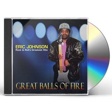 Eric Johnson GREAT BALLS OF FIRE CD