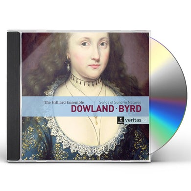Hilliard Ensemble DOWLAND: AYRES / BYRD: SONGS OF SUNDRIE NATURES CD