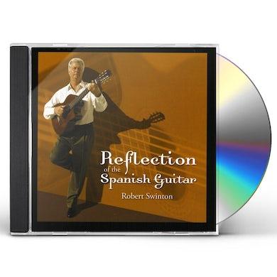 Robert Swinton REFLECTION OF THE SPANISH GUITAR CD