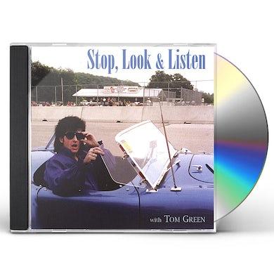 Tom Green STOP LOOK & LISTEN CD