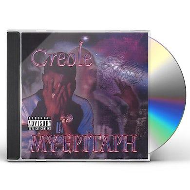 CREOLE MY EPITAPH CD