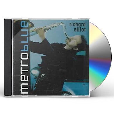Richard Elliot METRO BLUE CD