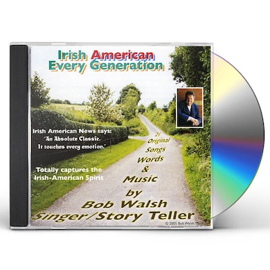 Bob Walsh IRISH AMERICAN-EVERY GENERATION CD