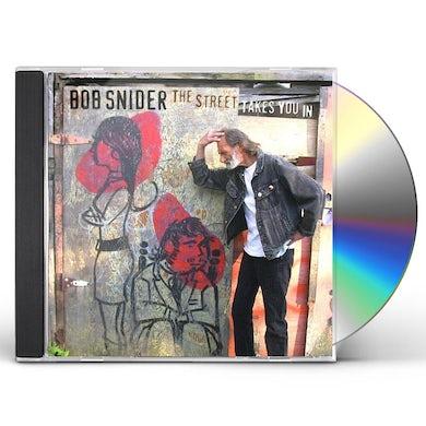 Bob Snider STREET TAKES YOU IN CD