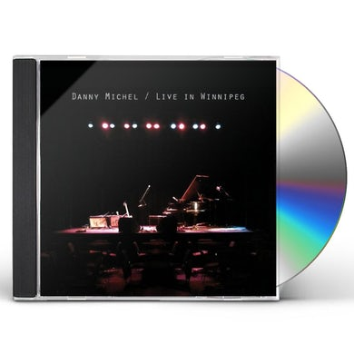 Danny Michel LIVE IN WINNIPEG CD