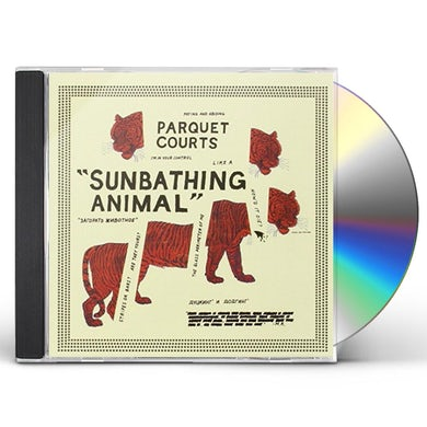 Parquet Courts SUNBATHING ANIMAL CD