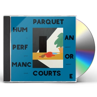 Parquet Courts HUMAN PERFORMANCE CD