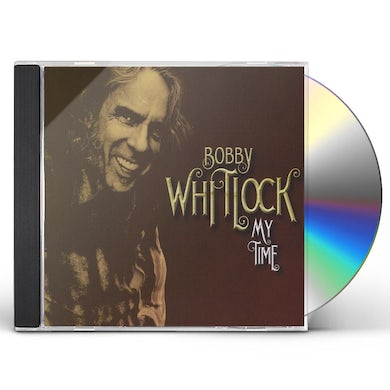 Bobby Whitlock MY TIME CD