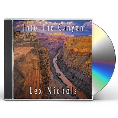 Lex Nichols INTO THE CANYON CD