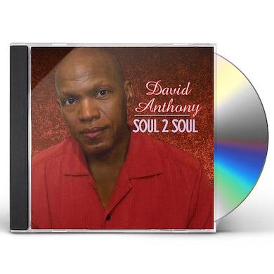 David Anthony SOUL 2 SOUL CD