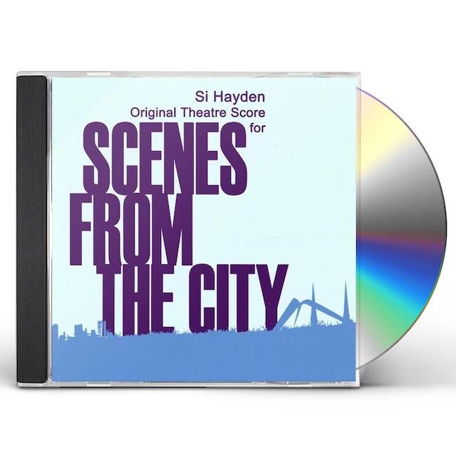Si Hayden SCENES FROM THE CITY CD
