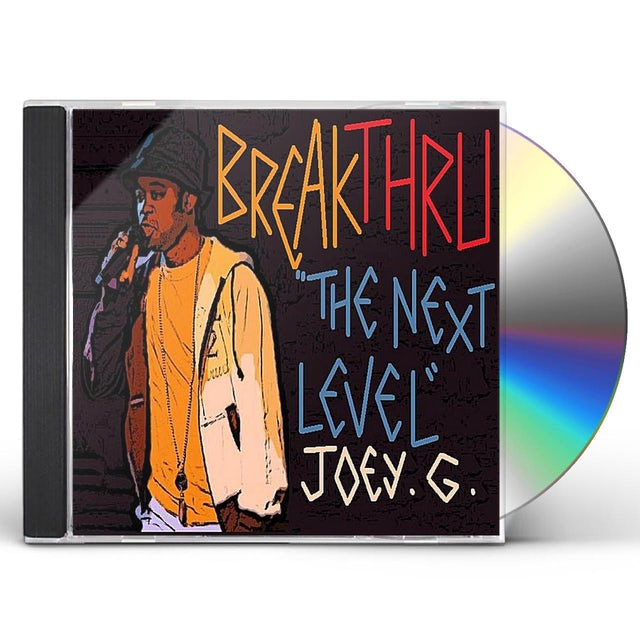 Joey G BREAKTHRU-THE NEXT LEVEL CD