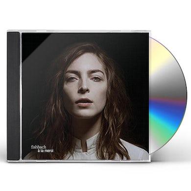 Fishbach A TA MERCI CD