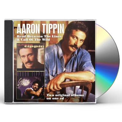 Aaron Tippin READ BETWEEN THE LINES / CALL OF THE WILD CD