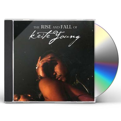 RISE & FALL OF KEITE YOUNG CD