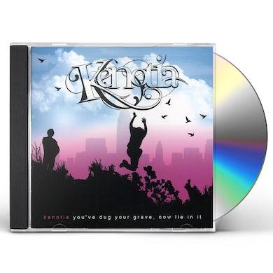 Kenotia YOU'VE DUG YOUR GRAVE CD