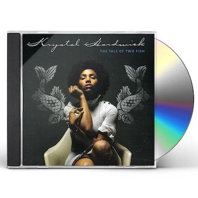 Krystal Hardwick TALE OF TWO FISH CD