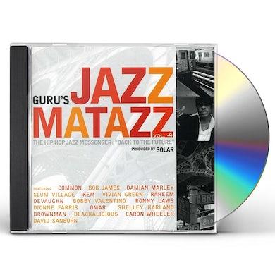 Guru JAZZMATAZZ 4: HIP HOP JAZZ MESSENGER BACK TO THE CD