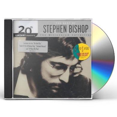 Stephen Bishop 20TH CENTURY MASTERS: MILLENNIUM COLLECTION CD