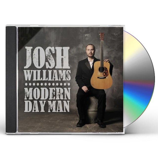 Josh Williams MODERN DAY MAN CD