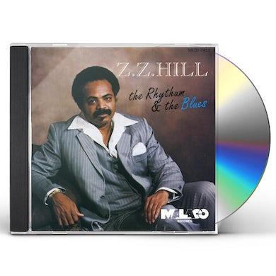 Z.Z. Hill RHYTHM & THE BLUES CD
