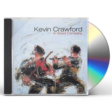 Kevin Crawford IN GOOD COMPANY CD