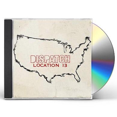 Dispatch Location 13 CD