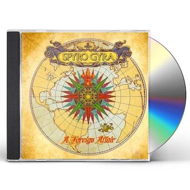 Spyro Gyra FOREIGN AFFAIR CD