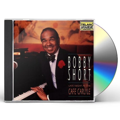 Bobby Short LATE NIGHT AT CAFE CARLYLE CD