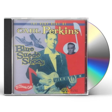 Carl Perkins BLUE SUEDE SHOES: VERY BEST OF CD