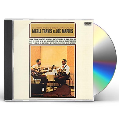 Merle Travis & Joe Maphis COUNTRY MUSIC'S TWO GUITAR GREATS CD