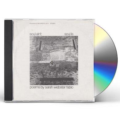 SOUL AIN'T SOUL IS: POEMS BY SARAH WEBSTER FABIO CD