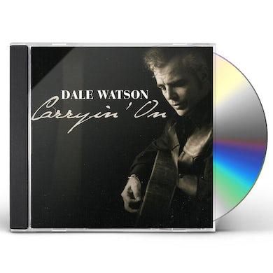 Dale Watson CARRYIN ON CD