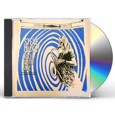 Steve Mackay NORTH BEACH JAZZ CD