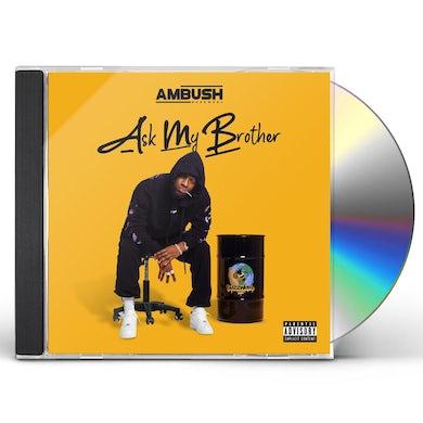 Ambush Buzzworl ASK MY BROTHER CD