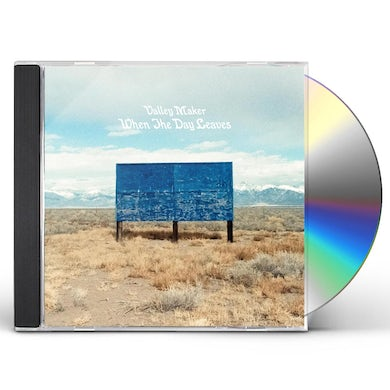 Valley Maker When The Day Leaves CD