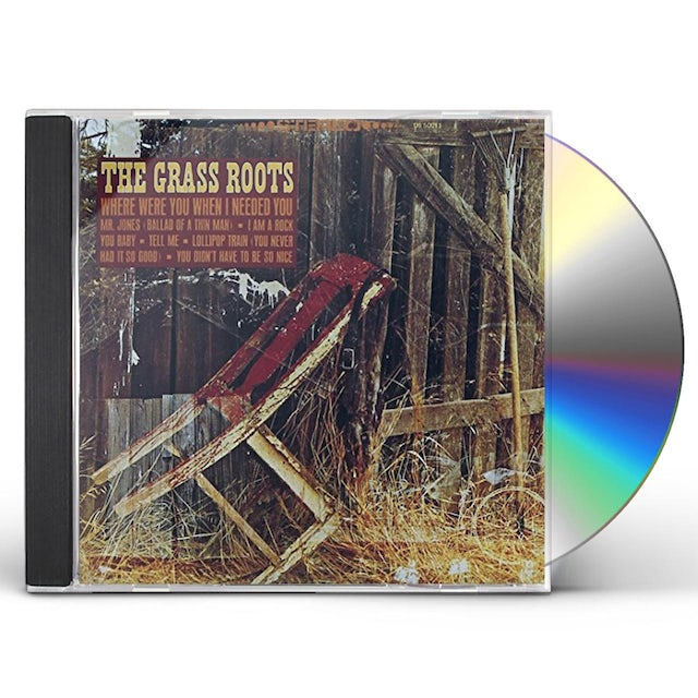Grass Roots WHERE WERE YOU WHEN I NEEDED YOU CD
